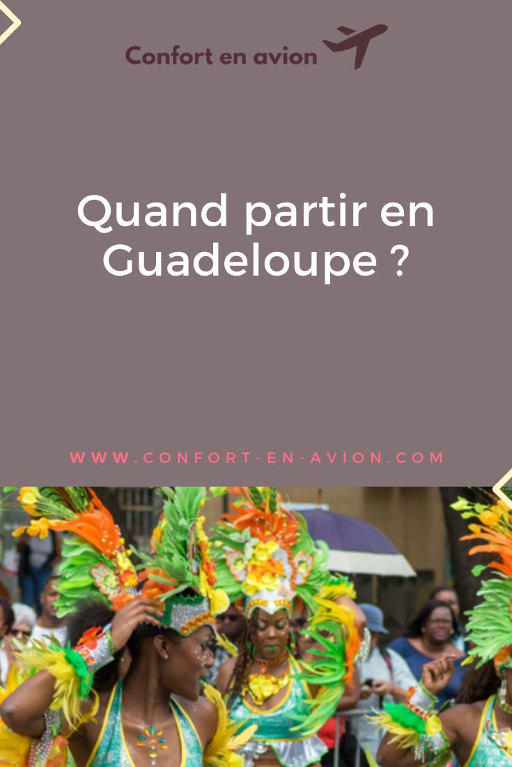 Vous vous demandez quand partir en Guadeloupe ? Vous pensez que Juillet-Août c'est le moment idéal ? On vous fait changer d'avis !