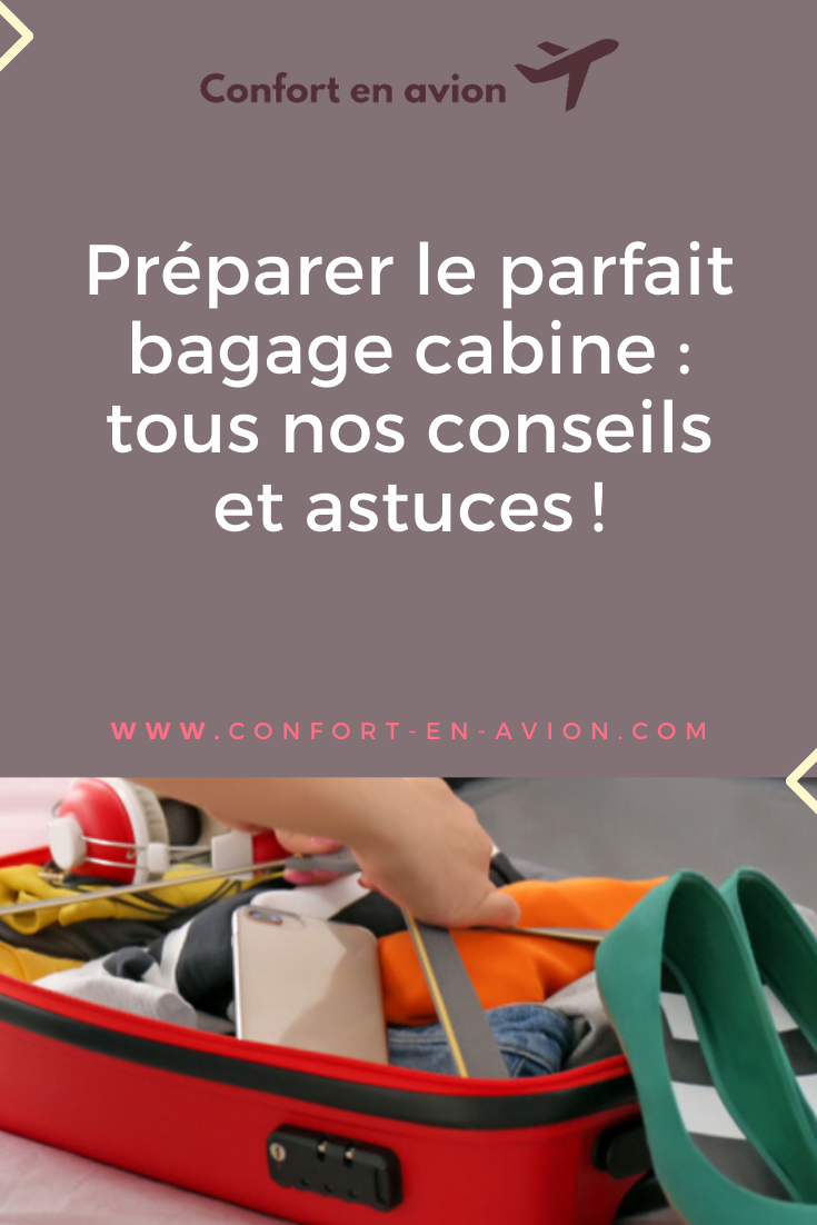 Préparer sa valise cabine peut vite devenir un casse-tête. Pour vous éviter une migraine, voici tout ce qu'il faut savoir pour préparer le parfait bagage cabine.
