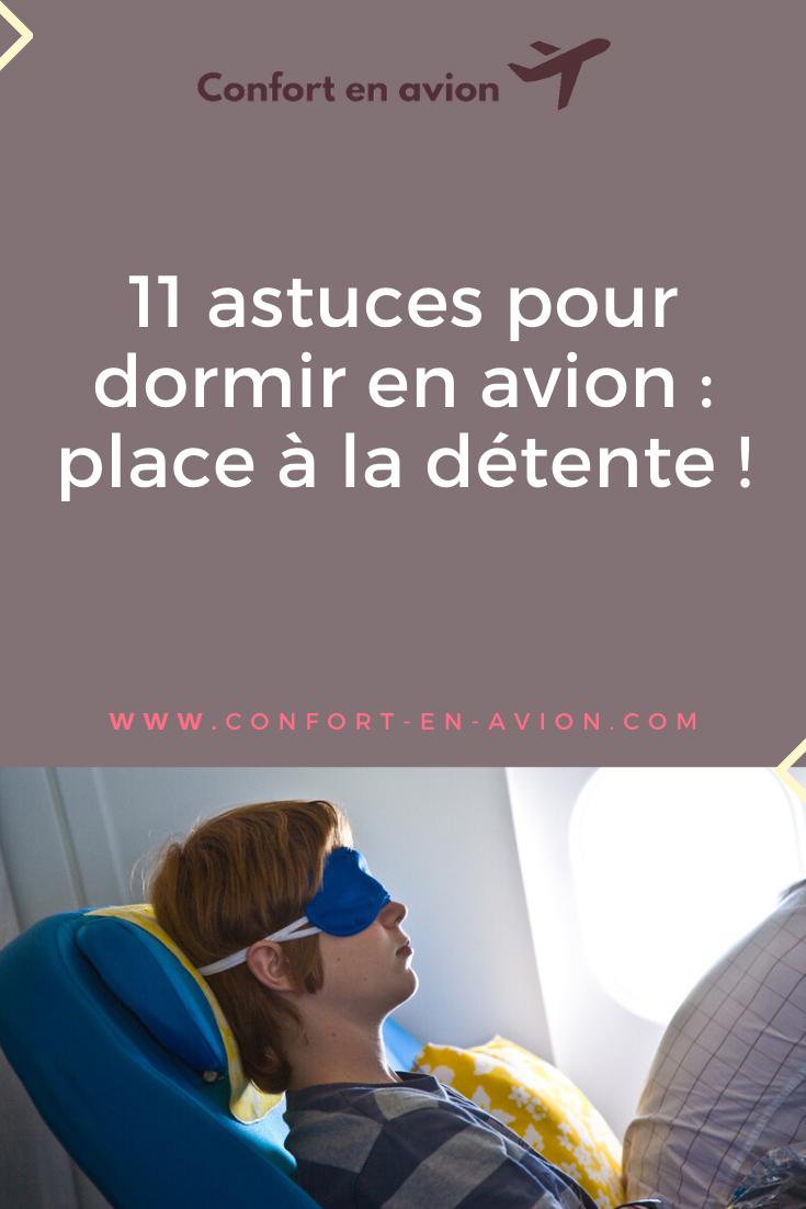 Vous prévoyez de voyager sur un vol long-courrier et craignez d'être fatigué ? Pour vous assurer de fermer l'œil, on vous livre 11 astuces pour dormir en avion !